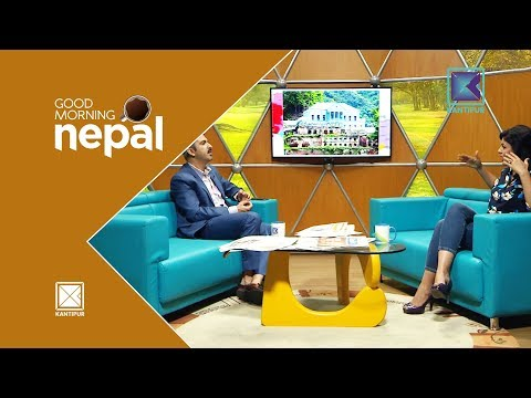 Places to Visit on Vacation - Good Morning Nepal   04 April 2018