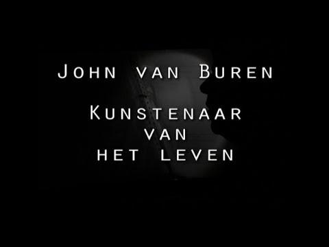 Portret: John van Buren - Kunstenaar van het leven