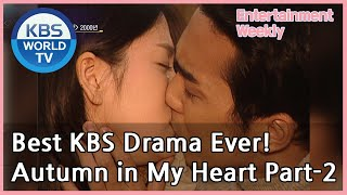 Best KBS Drama Ever! 'Autumn in My Heart' Part-2 (Entertainment Weekly) | KBS WORLD TV 201012