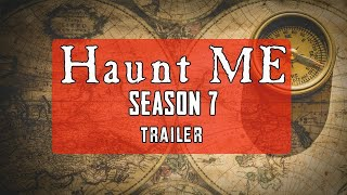 Official Trailer: Haunt ME Season 7