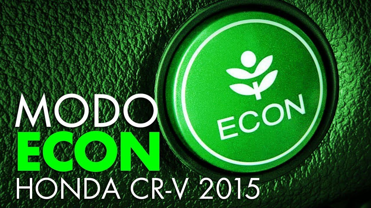 Modo de manejo ECON del Honda CR-V 2015 - YouTube