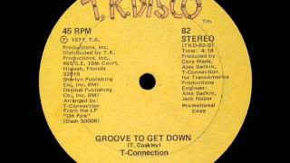 T Connection   Groove To Get Down