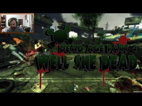 Dead Age Part 4:Well She Dead (play Through) |