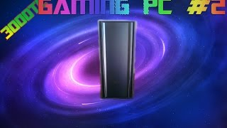 3000TL GAMING PC TOPLAMA REHBERİ #2 - LİSTE ŞEKLİNDE - [1080p]
