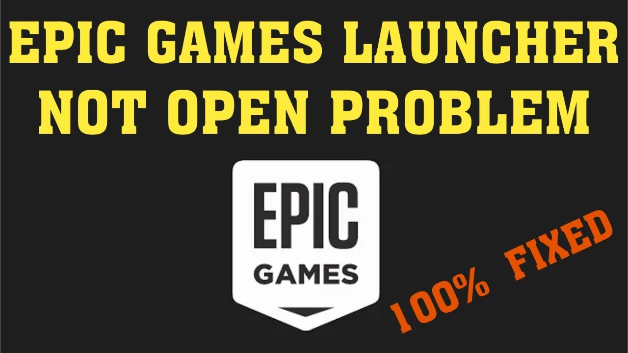 Fix Epic Games Launcher Won't Open Problem || Fix Epic ...