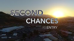 Second Chances: Reentry