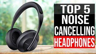 Top 5: Best Noise Cancelling Headphones 2021