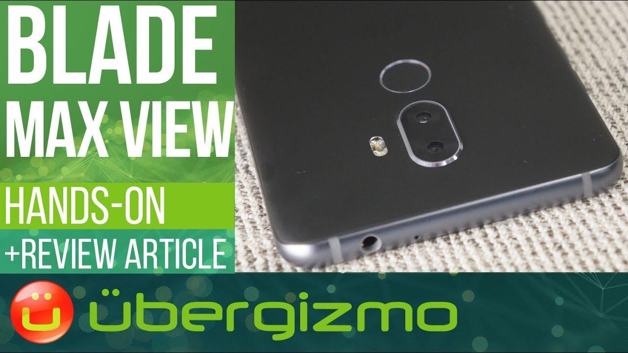 ZTE Blade Max View - $200 Smartphone 6