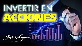 Invertir en Acciones -  Educacion Financiera e Inversiones