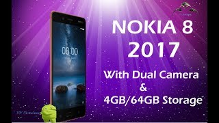 Nokia 8 First Android Smart Phone Launched, Detailed Specification, Price And Availability