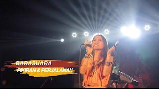 BARASUARA - PIKIRAN DAN PERJALANAN Live at MANIFEST 2019