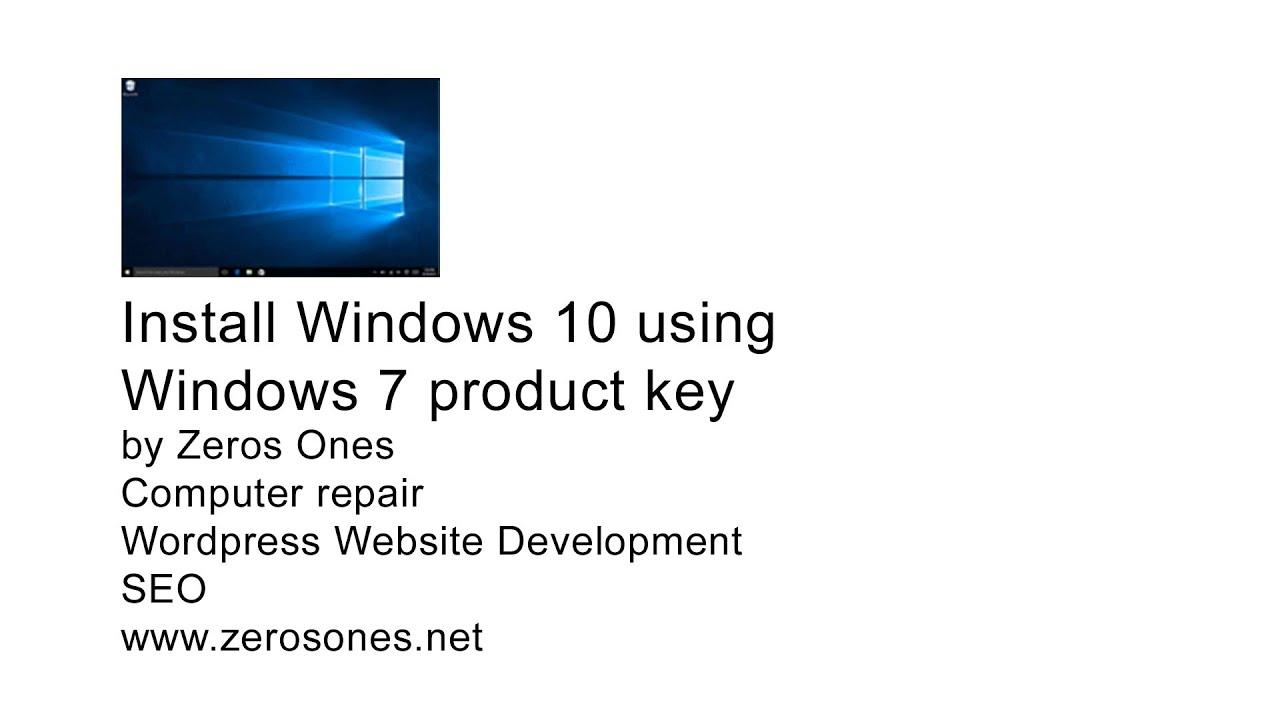 use windows 7 key to install windows 10