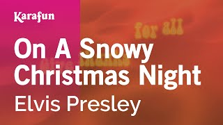 Karaoke On A Snowy Christmas Night - Elvis Presley *
