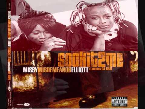 Missy Elliott ft.Da Brat - Sock It 2 Me Lyrics