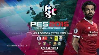 PES 2015 Next Season Patch 2019 • Download&Install • PC/HD