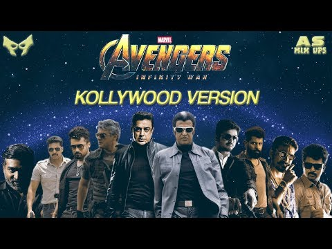 Marvel Avengers : Infinity War Trailer - Kollywood Stars Version