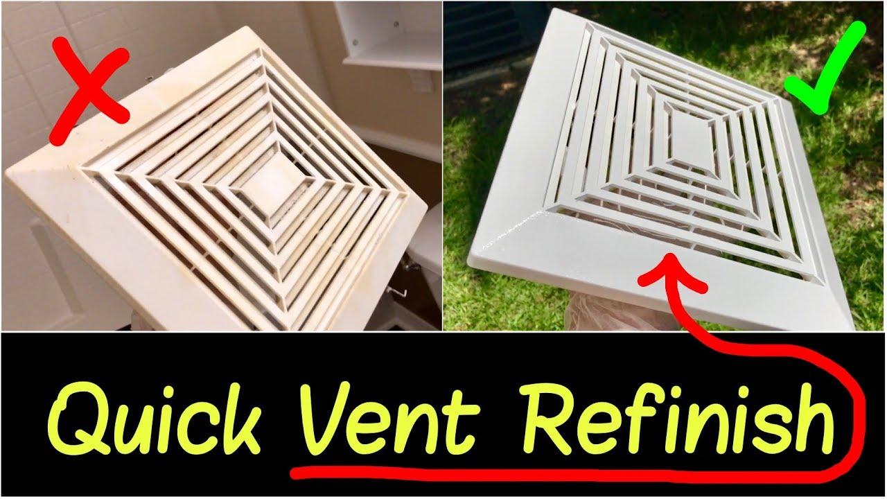 How To Refinish Bathroom Fan Vent How To Remove Exhaust Fan Cover To Refinish Reinstall Review Youtube