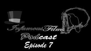 Infamous Films Podcast Episode 7 (ft. ThornBrain) - Wonder Woman, GOTG Vol. 2 & more!
