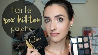 Tarte Sex Kitten Palette | Swatches + Tutorial