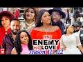 MY ENEMY MY LOVE SEASON 11&12(Trending New Movie)DestinyEtico 2021 Latest Nigerian Blockbuster Movie