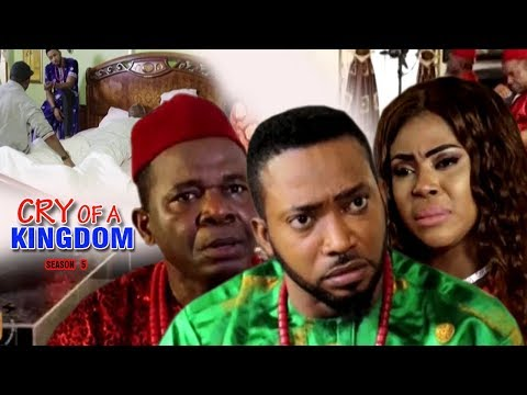 Cry of a Kingdom Season 5 - 2017 Latest Nigerian Nollywood Movie