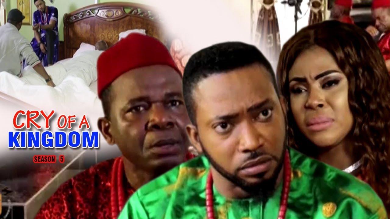 Download Cry of a Kingdom Season 5 - 2017 Latest Nigerian Nollywood Movie