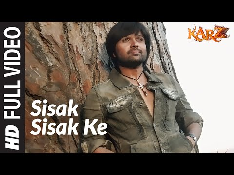 Sisak Sisak Ke (Full Song) Film - Karzzzz