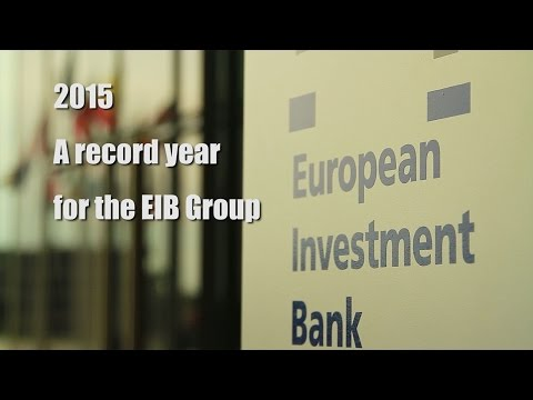 2015: A record year for the EIB Group