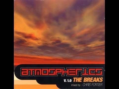 Chris Fortier - Atmospherics V. 1.0 (The Breaks)
