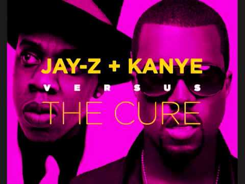 Jay-Z & Kanye West Vs.The Cure- Why I Love You Song (The R.O.A.R Remix)