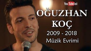 Oğuzhan Koç Müzik Evrimi 3  2009 - 2018 Dünyalarca Müzik