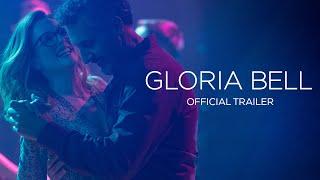 Gloria Bell   Official UK Trailer   In Cinemas & On Demand 7 June
