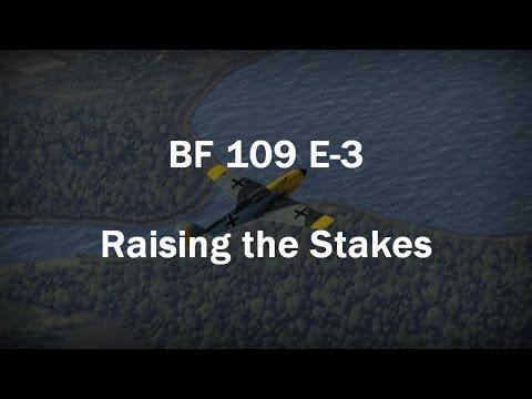 War Thunder: BF 109 E-3 - Raising the Stakes