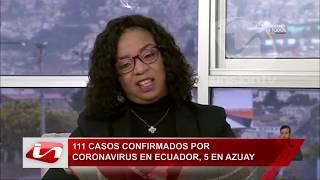 111 casos confirmados por covid-19 en Ecuador, 5 en Azuay