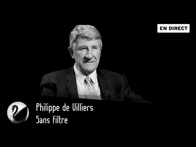 Philippe de Villiers sans filtre ? [EN DIRECT]
