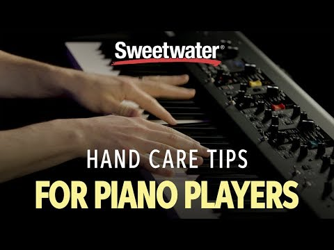 Hand Care Tips For Piano Players | Keyboard Lesson