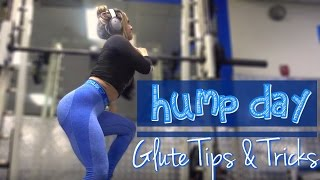 Hump Day |  Glute Tips & Tricks