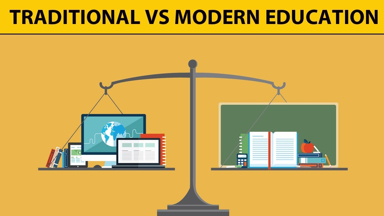 Traditional Education Vs Modern Education - Comparision