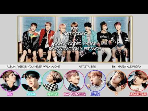 "BTS (방탄소년단) ""Not Today"" [COLOR CODED] [ROM|SUBESPAÑOL LYRICS]"