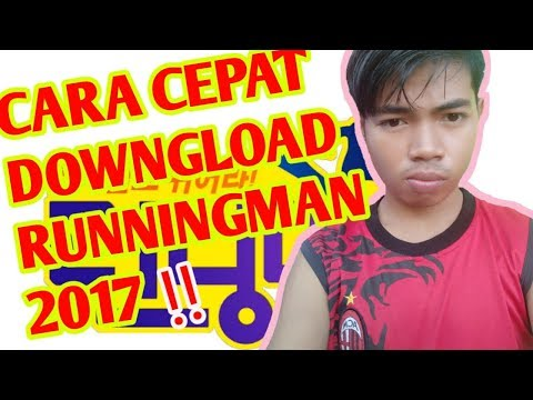 Cara cepat download RUNNING MAN (2017)