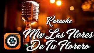 Mix Las Flores De Tu Florero - Karaoke Completo Los Charros De Lumaco