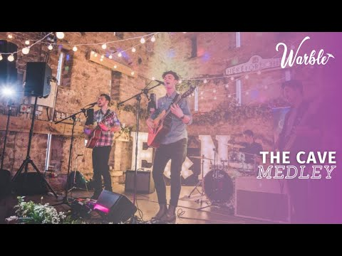 The Cave // Medley // Book Now At Warble Entertainment