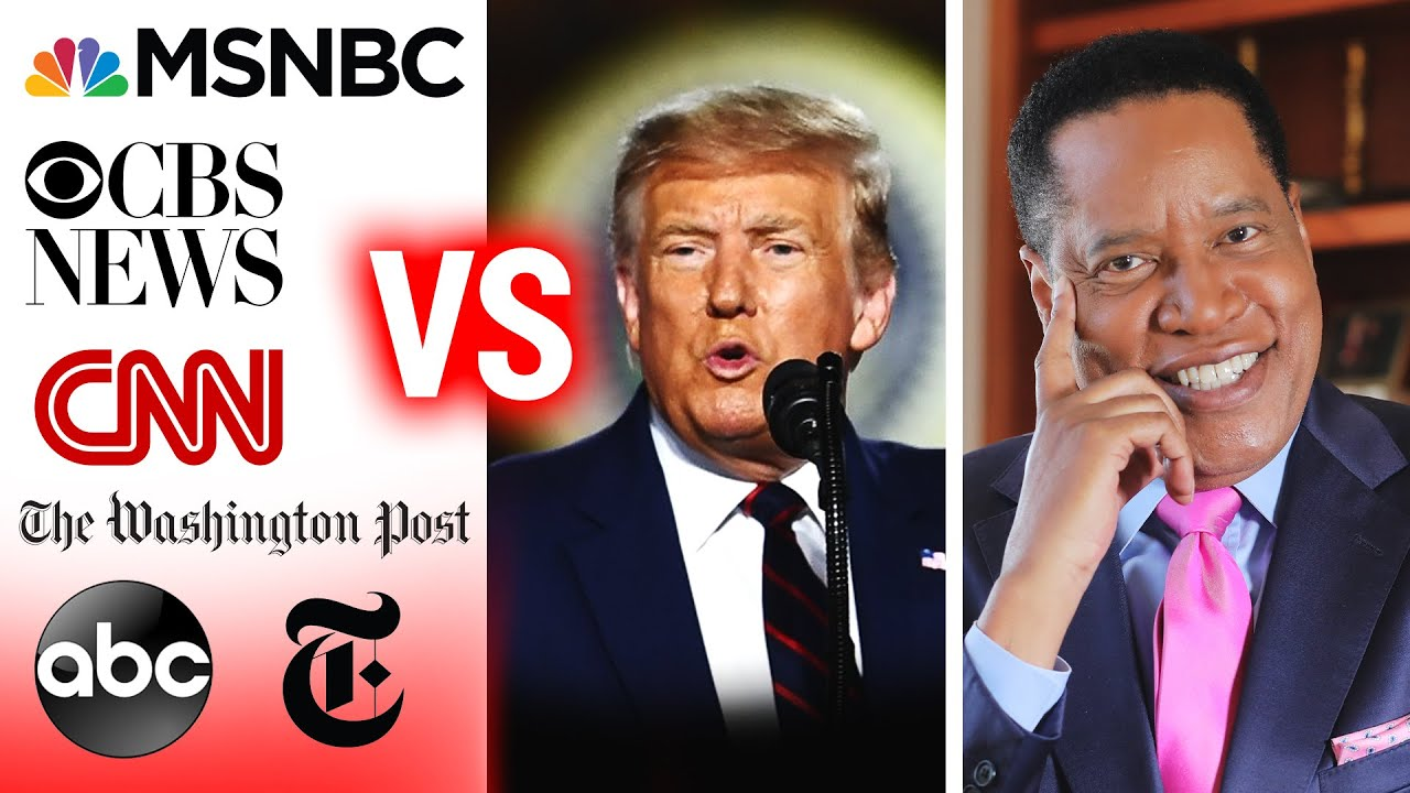 President Trump  vs. Mainstream Media | Larry Elder
