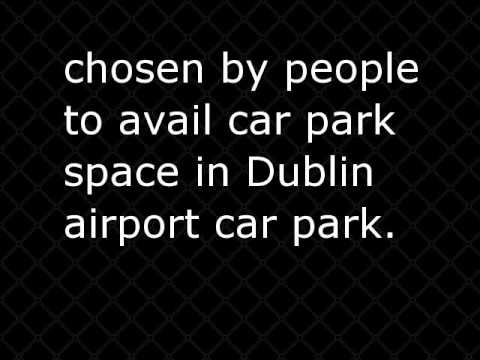 Parking At Dublin Airport: What You Need To Know