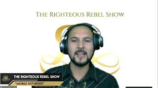 Mobile Hotspots | The Righteous Rebel Show | Radio Unt