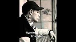 Nyze feat. Bushido - Bruderliebe