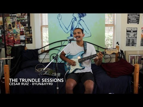 "Cesar Ruiz - ""8yun&hyr0"" (The Trundle Sessions)"