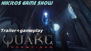 Quake champions official trailer+gameplay