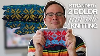 How to Knit With Two Colors: F…