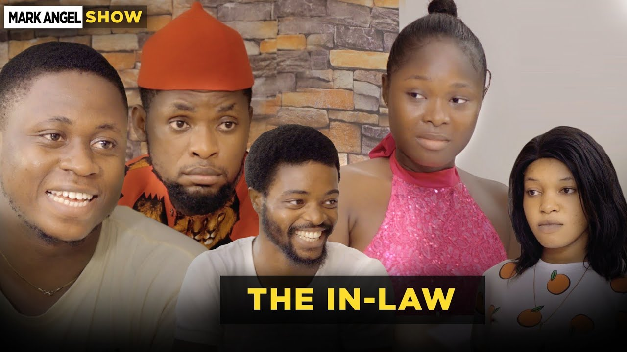 Download The In-Law - Episode 3 (Mark Angel Show)
